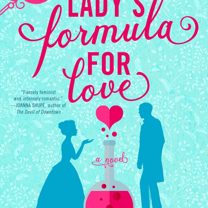 One Sentence Review: A Lady's Formula for Love